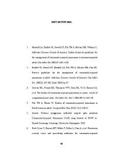 DAFTAR PUSTAKA. 1. Mandell LA, Bartlett JG, Dowell SF, File TM Jr, Musher DM, Whitney C; adults.clin Infect Dis.2003;37: