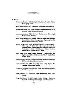 DAFTAR PUSTAKA. A. BUKU Abdussalam, H.R, dan DPM Sitompul, 2007, Sistem Peradilan Pidana, Restu Agung, Jakarta