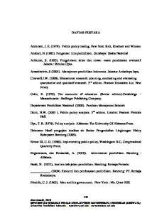 DAFTAR PUSTAKA. Anderson, J. E. (1979). Public policy making, New York: Holt, Rinehart and Winston