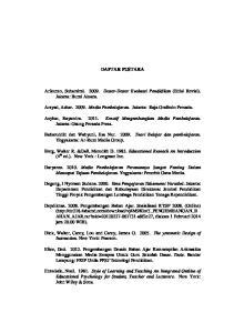 DAFTAR PUSTAKA. Arikunto, Suharsimi Dasar-Dasar Evaluasi Pendidikan (Edisi Revisi). Jakarta: Bumi Aksara