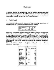 Daglengte. hoek (graden): sinus: sinus afgerond: = 12 ± 3, 46 en 12 ± 4. Dat levert de volgende tabel