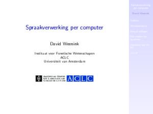 David Weenink. Instituut voor Fonetische Wetenschapen ACLC Universiteit van Amsterdam. Spraakverwerking per computer. David Weenink
