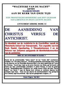 DE AANBIDDING VAN CHRISTUS VERSUS DE ANTICHRIST