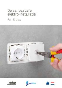 De aanpasbare elektro-installatie. Pull & play