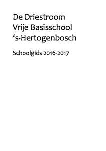 De Driestroom Vrije Basisschool s-hertogenbosch. Schoolgids