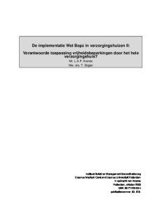 De implementatie Wet Bopz in verzorgingshuizen II: Verantwoorde toepassing vrijheidsbeperkingen door het hele verzorgingshuis?