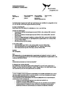 De Nederlandse Zorgautoriteit heeft met inachtneming van Hoofdstuk 4, paragrafen 4.2 en 4.4, van de Wet marktordening gezondheidszorg (Wmg),