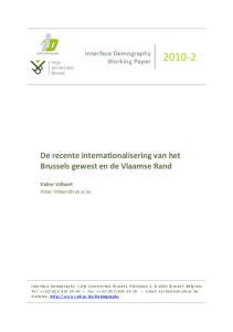De recente interna*onalisering van het Brussels gewest en de Vlaamse Rand. Interface Demography Working Paper