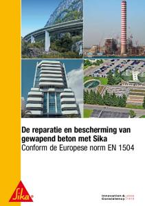De reparatie en bescherming van gewapend beton met Sika Conform de Europese norm EN 1504