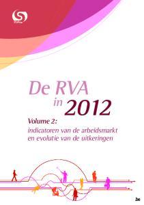 De RVA. Volume 2: indicatoren van de arbeidsmarkt en evolutie van de uitkeringen