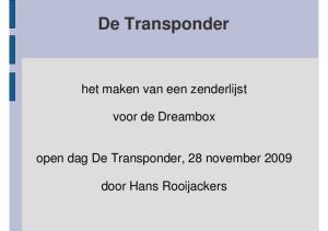 De Transponder. het maken van een zenderlijst. voor de Dreambox. door Hans Rooijackers