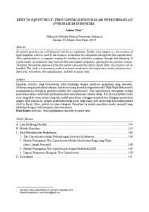 DEBT TO EQUITY RULE: THIN CAPITALIZATION DALAM PERKEMBANGAN INVESTASI DI INDONESIA *