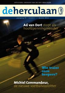 deherculaan Ad van Dort stopt als hoofdpenningmeester Wie traint onze keepers? Michiel Commandeur, de nieuwe voetbalvoorzitter