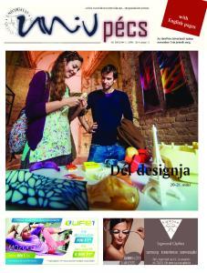 Dél designja oldal. with English pages. Az UnivPécs következõ száma november 3-án jelenik meg