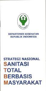 DEPARTEMEN KESEHATAN REPUBLIK INDONESIA STRATEGI NASIONAL SAN ITAS I TOTAL BERBASIS MASYARAKAT