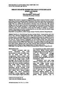 DESAIN DIDAKTIS KONSEP PECAHAN UNTUK KELAS III SEKOLAH DASAR Oleh: Wina Romdhani 1, Didi Suryadi 2 Universitas Pendidikan Indonesia