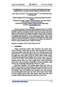 DETEKSI SIMULTAN CMV DAN CHIVMV PENYEBAB PENYAKIT MOSAIK PADA TANAMAN CABAI DENGAN DUPLEX RT-PCR. Udayana. Jl. PB. Sudirman Denpasar Bali Indonesia