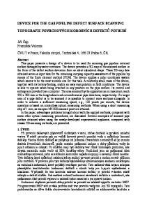 DEVICE FOR THE GAS PIPELINE DEFECT SURFACE SCANNING TOPOGRAFIE POVRCHOVÝCH KOROZNÍCH DEFEKTŮ POTRUBÍ