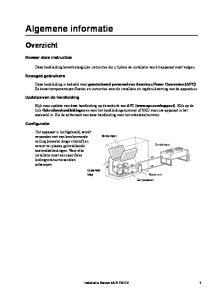 Deze handleiding bevat belangrijke instructies die u tijdens de installatie van dit apparaat moet volgen