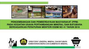 DIREKTORAT JENDERAL MINERAL DAN BATUBARA KEMENTERIAN ENERGI DAN SUMBERDAYA MINERAL