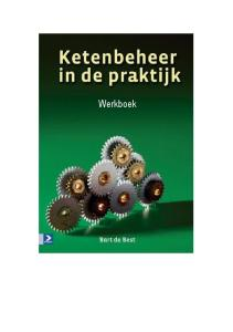 Dit werkboek hoort bij Bart de Best, Ketenbeheer in de praktijk, Sdu Uitgevers, Den Haag 2006, ISBN