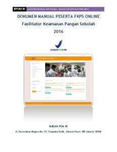 DOKUMEN MANUAL PESERTA FKPS ONLINE Fasilitator Keamanan Pangan Sekolah 2016