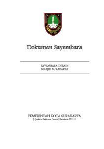Dokumen Sayembara PEMERINTAH KOTA SURAKARTA SAYEMBARA DESAIN MASJID SURAKARTA. Jl. Jenderal Sudirman Nomor 2 Surakarta