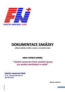 DOKUMENTACE ZAKÁZKY. veřejná zakázka malého rozsahu na stavební práce
