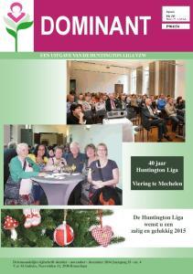 DOMINANT P jaar Huntington Liga. Viering te Mechelen. De Huntington Liga wenst u een zalig en gelukkig 2015