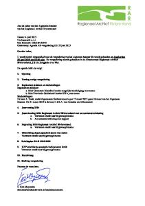 donderdag 25 juni 2015 om uur. De vergadering wordt gehouden in de Charterzaal Regionaal Archief Rivierenland, J.S. de Jongplein 3 te Tiel