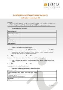 DOTAZNÍK PRO POJIŠTĚNÍ PROFESNÍ ODPOVĚDNOSTI. auditoři, daňoví poradci, účetní