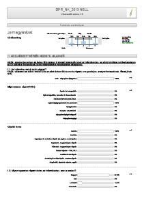DPR_NK_2013 NELL. Válaszadók száma = 8. Felmérés eredmények. Válaszok relatív gyakorisága Átl. elt. Átlag Medián 25% 50%
