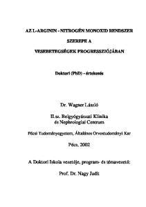 Dr. Wagner László. II.sz. Belgyógyászati Klinika és Nephrologiai Centrum. Pécs, Prof. Dr. Nagy Judit