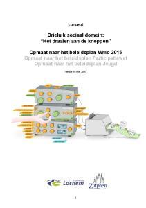 Drieluik sociaal domein: Het draaien aan de knoppen