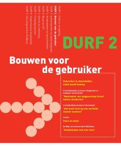 DURF 2. Bouwen voor de gebruiker. DURF 9 Het programma PSIBouw. DURF 7 Praktijkprojecten. DURF 4 Aanbesteden en benchmarken