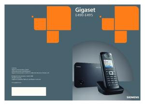 E490-E495. Issued by Gigaset Communications GmbH Schlavenhorst 66, D Bocholt Gigaset Communications GmbH is a trademark licensee of Siemens AG