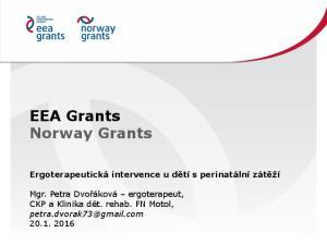 EEA Grants Norway Grants Ergoterapeutická intervence u dětí s perinatální zátěží