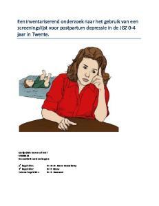 Een inventariserend onderzoek naar het gebruik van een screeningslijst voor postpartum depressie in de JGZ 0-4 jaar in Twente