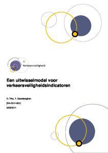 Een uitwisselmodel voor verkeersveiligheidsindicatoren. D. Tirry, T. Steenberghen [RA ]