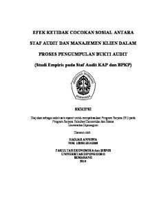 EFEK KETIDAK COCOKAN SOSIAL ANTARA STAF AUDIT DAN MANAJEMEN KLIEN DALAM PROSES PENGUMPULAN BUKTI AUDIT. (Studi Empiris pada Staf Audit KAP dan BPKP)