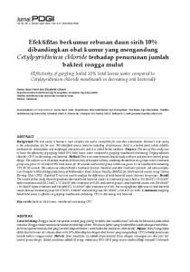 (Effectivity of gargling boiled 10% betel leaves water compared to Cetylpyridinium chloride mouthwash in decreasing oral bacterial)