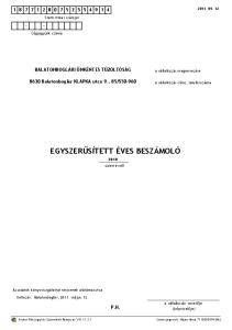 Egyszerűsített éves beszámoló EGYSZERŰSÍTETT ÉVES BESZÁMOLÓ