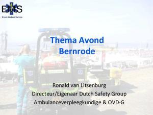 Eigenaar Dutch Safety Group Ambulanceverpleegkundige & OVD- G
