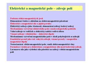 Elektrické a magnetické pole zdroje polí