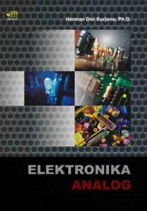 Elektronika Analog. Herman Dwi Surjono, Ph.D