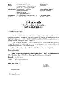 Előterjesztés Békés Város Képviselő-testülete április 29-i ülésére
