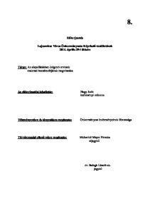 Elıterjesztés. Lajosmizse Város Önkormányzata Képviselı-testületének április 29-i ülésére. Az elıterjesztést készítette: intézményi referens