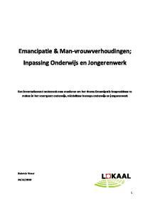 Emancipatie Man Vrouwverhoudingen Inpassing Onderwijs En