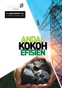 Energi Positif. laporan tahunan andal. kokoh. EFIsIEN