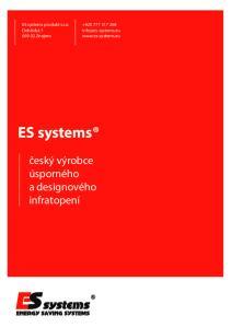 ES systems. český výrobce úsporného a designového infratopení. ES systems produkt s.r.o. Dobšická Znojmo
